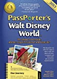 Passporter's Walt Disney World 2013: The Unique Travel Guide, Planner, Organizer, Journal, and Keepsake!, Expaned for Use...