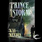 Prince of Storms: The Entire and the Rose, Book 4 (       UNABRIDGED) by Kay Kenyon Narrated by Christian Rummel, Kay Kenyon