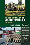 The Rise and Fall of the Mojahedin Khalq, 1987–1997: Their Survival After the Islamic Revolution and Resistance to the Islamic Republic of Iran