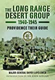 img - for The Long Range Desert Group 1940-1945: Providence Their Guide book / textbook / text book