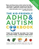 The Kid-Friendly ADHD & Autism Cookbook: The Ultimate Guide to the Gluten-Free, Casein-Free Diet by Compart, Pamela J., Laake, Dana (2012) Paperback