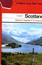 The Complete Scotland (Ward Lock Red Guide…