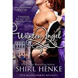 Wanton Angel (Blackthorne Trilogy Book 3) ~ Shirl Henke
