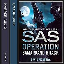 Samarkand Hijack (SAS Operation) Audiobook by David Monnery Narrated by Joseph Balderrama