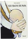 mains de papa (Les) | Jadoul, Emile (1963-....). Auteur