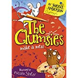 The Clumsies Make A Mess (The Clumsies, Book 1)by Sorrel Anderson