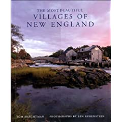 The Most Beautiful Villages of New England (Most Beautiful Villages) by Tom Shachtman and Len Rubenstein