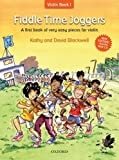 Fiddle Time Joggers (Book & CD) Pupils Book, Kathy and David Blackwell