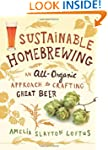 Sustainable Homebrewing: An All-Organ...