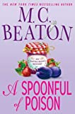 SPOONFUL OF POISON, A, , An Agatha Raisin Mystery (0312349122) by Beaton, M. C.