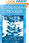 Fluvial Forms and Processes: A New Pe...