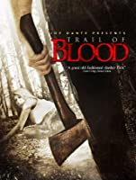 Trail of Blood [HD]