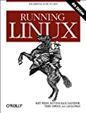 Running Linux, 4th Edition (en anglais)