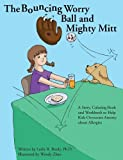 img - for The Bouncing Worry Ball And Mighty Mitt by Brody, Leslie (2012) Paperback book / textbook / text book