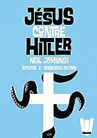 J�sus contre Hitler tome 02: Tentacules en Folie