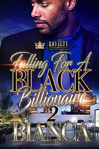 Falling For A Black Billionaire 2 [Bianca] (Tapa Blanda)