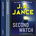 Second Watch (       UNABRIDGED) by J. A. Jance Narrated by JR Horne