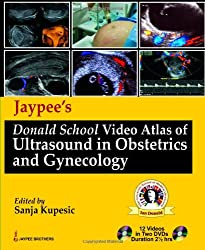 Jaypees Donald School Video Atlas of Ultrasound in Obstetrics and Gynecology (DVD)