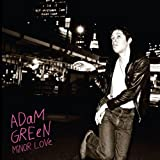 Minor Loveby Adam Green