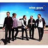 "Klassenfahrtvon ""Wise Guys"""