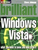Brilliant Windows Vista (013613677X) by Steve Johnson