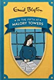 In the Fifth at Malory Towers (Enid Blyton's Malory Towers) Enid Blyton