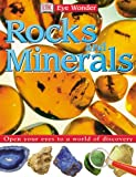 Rocks and Minerals (Eye Wonder)