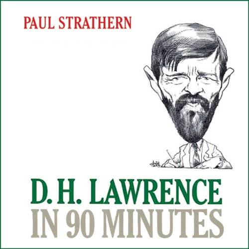 Paul Strathern - D.H. Lawrence in 90 Minutes