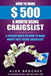 How To Make $500 A Month Using Craigs...