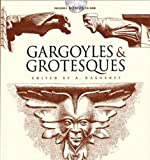 Gargoyles and Grotesques (Dover Pictorial Archive)