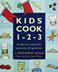 Kids Cook 1-2-3: Recipes for Young Ch...