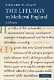 img - for The Liturgy in Medieval England: A History book / textbook / text book