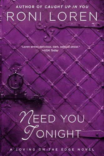 Image of Need You Tonight (A Loving on the Edge Novel)