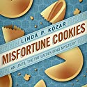 Misfortune Cookies: When the Fat Ladies Sing, Book 1 (       UNABRIDGED) by Linda Kozar Narrated by Caroline Miller