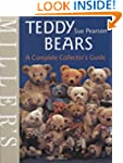 Miller's Teddy Bears: A Complete Coll...