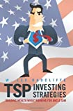 img - for TSP Investing Strategies: Building Wealth While Working for Uncle Sam by Radcliffe, W. Lee (2011) Paperback book / textbook / text book