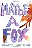 img - for Maybe a Fox book / textbook / text book