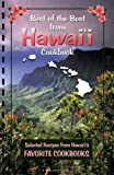 Best of the Best from Hawaii: Selected Recipes from Hawaiis Favorite Cookbooks (Best of the Best State Cookbook)