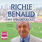 My Spin on Cricket | [Richie Benaud]