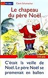 """Afficher """"Le Chapeau du Père Noël"""""""