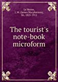 img - for The tourist's note-book microform book / textbook / text book