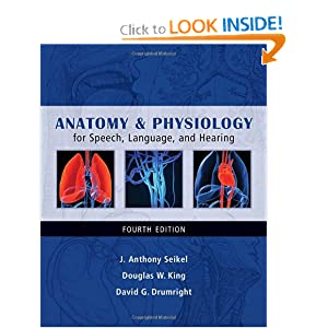 Anatomy & Physiology for Speech, Language, and Hearing 4th edition PDF