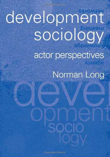 Development Sociology: Actor Perspectives