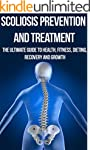 Scoliosis Prevention and Treatment: T...