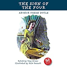 The Sign of the Four (       ABRIDGED) by Arthur Conan Doyle, Tony Evans Narrated by Rob Penman
