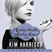 Early to Death, Early to Rise: Madison Avery, Book 2 | [Kim Harrison]