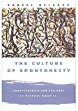 img - for The Culture of Spontaneity: Improvisation and the Arts in Postwar America by Belgrad, Daniel (1998) Hardcover book / textbook / text book