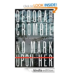 Kindle Book Bargain: No Mark upon Her (Duncan Kincaid / Gemma James), by Deborah Crombie. Publisher: William Morrow (February 7, 2012)