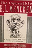 Impossible H. L. Mencken, The