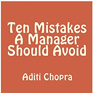 Ten Mistakes a Manager Should Avoid Audiobook
